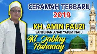 Gambar cover KI JABLAY (KH. AMIN FAUZI) TERBARU CERAMAH  FULL