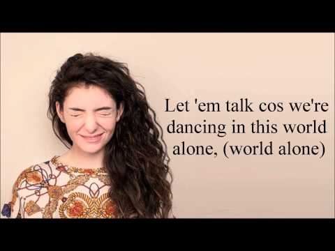 Lorde - A World Alone (Lyrics)