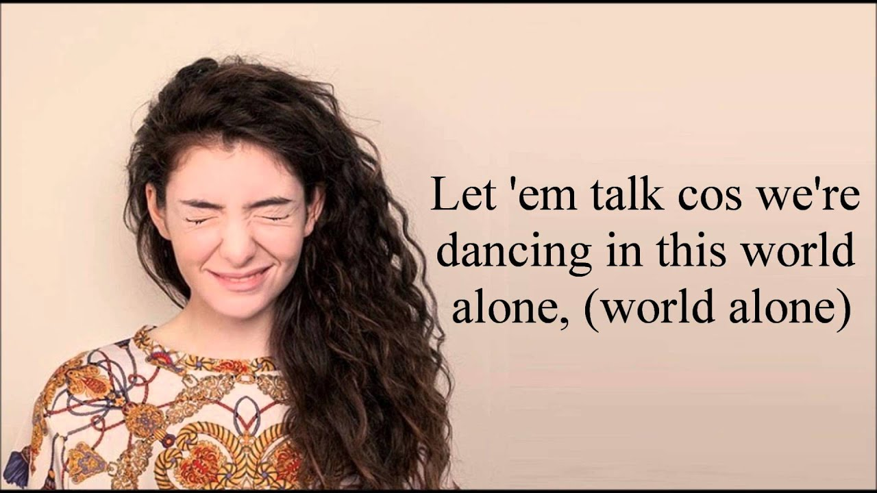 Lorde - A World Alone (Lyrics) - YouTube