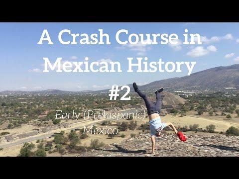 A Crash Course in Mexican History #2: Early Prehispanic Mexico