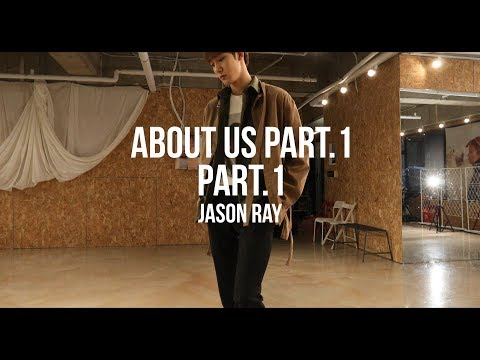 [Choreography Video] About Us Part 1 - Jason Ray / Choreography by 지훈 (JIHUN of KNK)