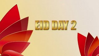 Eid ul Fitr | Day 2 | Comosite Promo | Express Entertainment