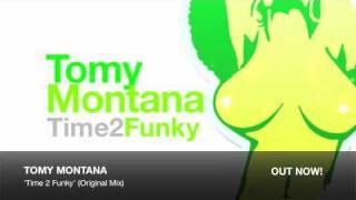 Tomy Montana - Time 2 Funky (Original Mix)