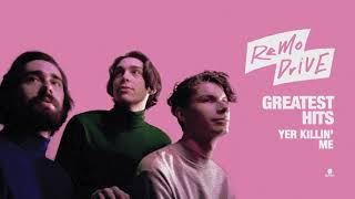 Скачать Remo Drive Yer Killin Me Full Album Stream