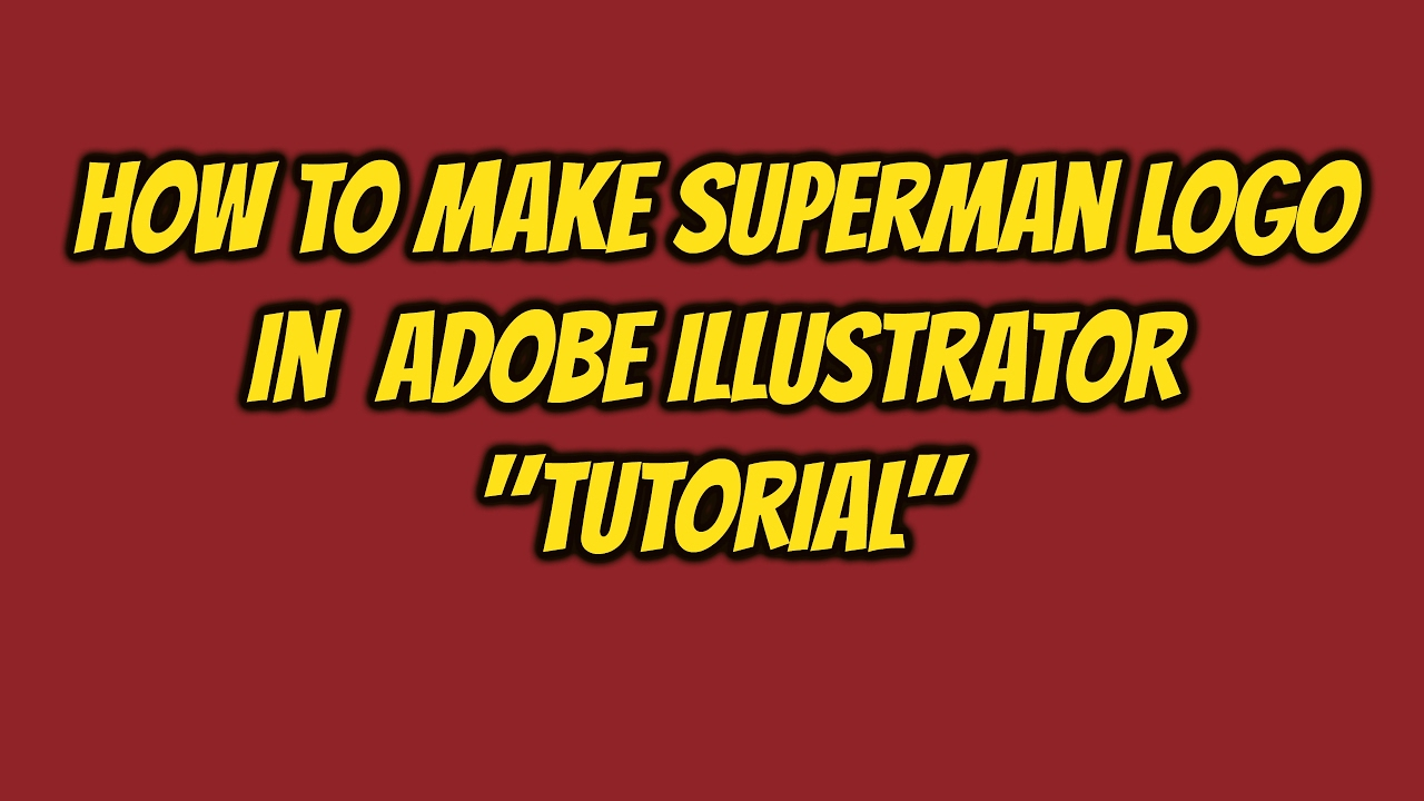HOW TO MAKE SUPERMAN LOGO IN ADOBE ILLUSTRATOR