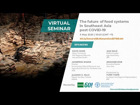 #Webinar: The future of food systems in Southeast Asia post #COVID19 | #SecureSEAfuturefoodsystems