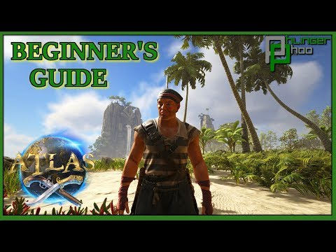 Atlas - Beginner's Guide - HOW TO GET STARTED AS A PIRATE