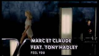 Marc Et Claude Feat. Tony Hadley - Feel You [Svcd]