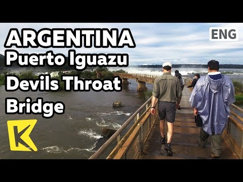 【K】Argentina Travel-Puerto Iguazu[아르헨티나 여행-푸에르토이구아수]악마의 목구멍 다리/Devil's Throat/Bridge/Fall/Diablo