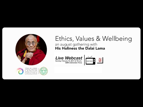 Ethics Values & Wellbeing: A Talk by His Holiness the Dalai Lama I Feb 12, 2017 I Hyderabad, India