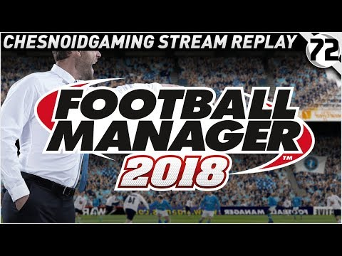 Football Manager 2018 Ep72 - LATE PENALTY DRAMA!!