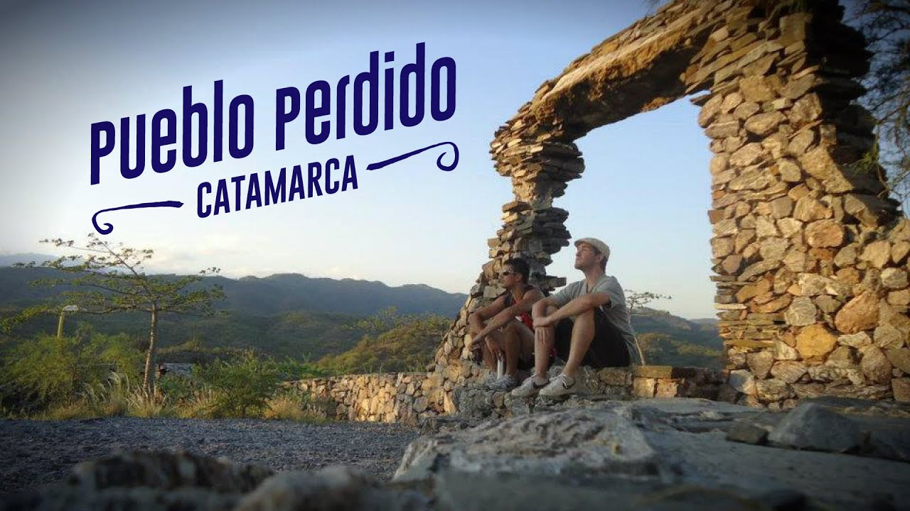 Pueblo perdido | Catamarca - YouTube