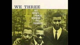 Roy Haynes, Paul Chambers and Phineas Newborn Jr. - Our Delight