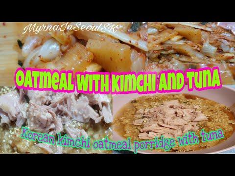 KOREAN KIMCHI OATMEAL PORRIDGE WITH TUNA (fr. Paik's Cuisine ft.Jay Park)