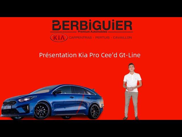 Présentation de la KIA Pro Cee'd Gt-Line