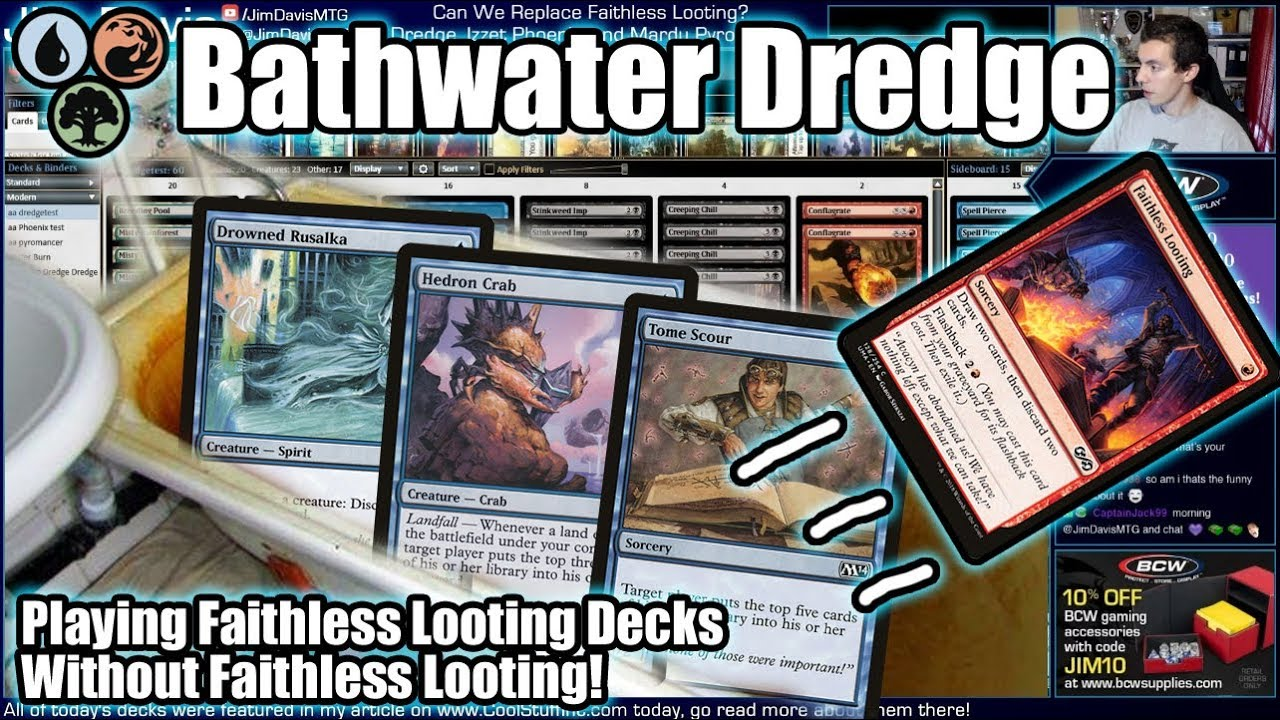 Faithless Looting Banned? Don't Throw The Dredge Baby Out With The  Bathwater!