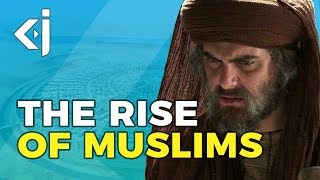 The RISE of ISLAM - Rise of Muslims Episode 1 - KJ Vids