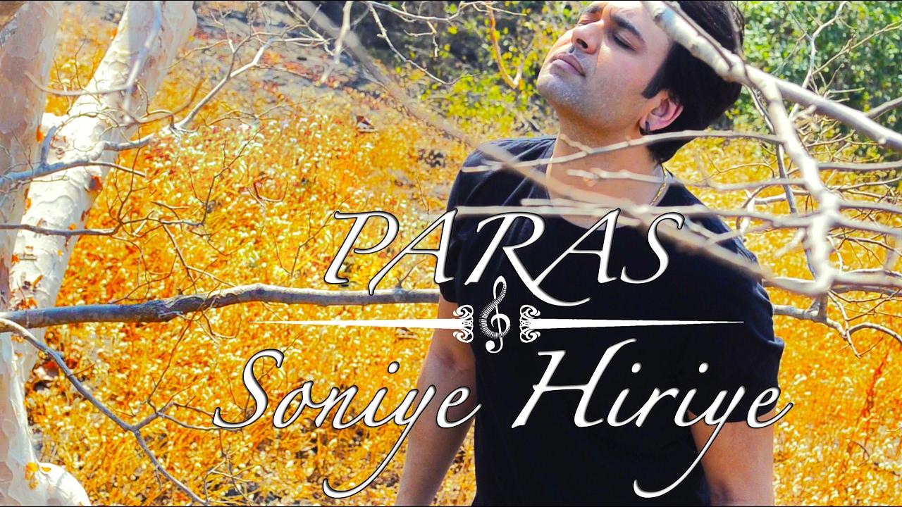 Soniye Hiriye - Shael Oswal (Paras Acoustic Cover) # ...