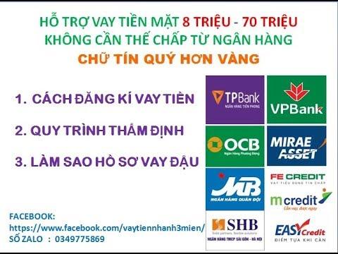 Tìm Hiểu Quy Trình Các Bước Vay Tiền Và Thẩm định Ngân Hàng Mb Bank, Ocb, Fe Credit, Tp Bank, Mirae