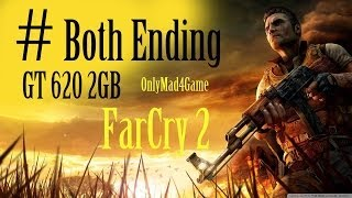 "FarCry 2 (PC) Game-play Both Endings-Final Mission-Walkthrough""GT 620 2GB""720p.mp4"