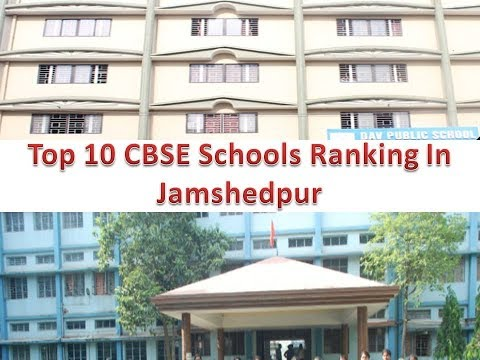 Top 10 CBSE Schools Ranking In Jamshedpur
