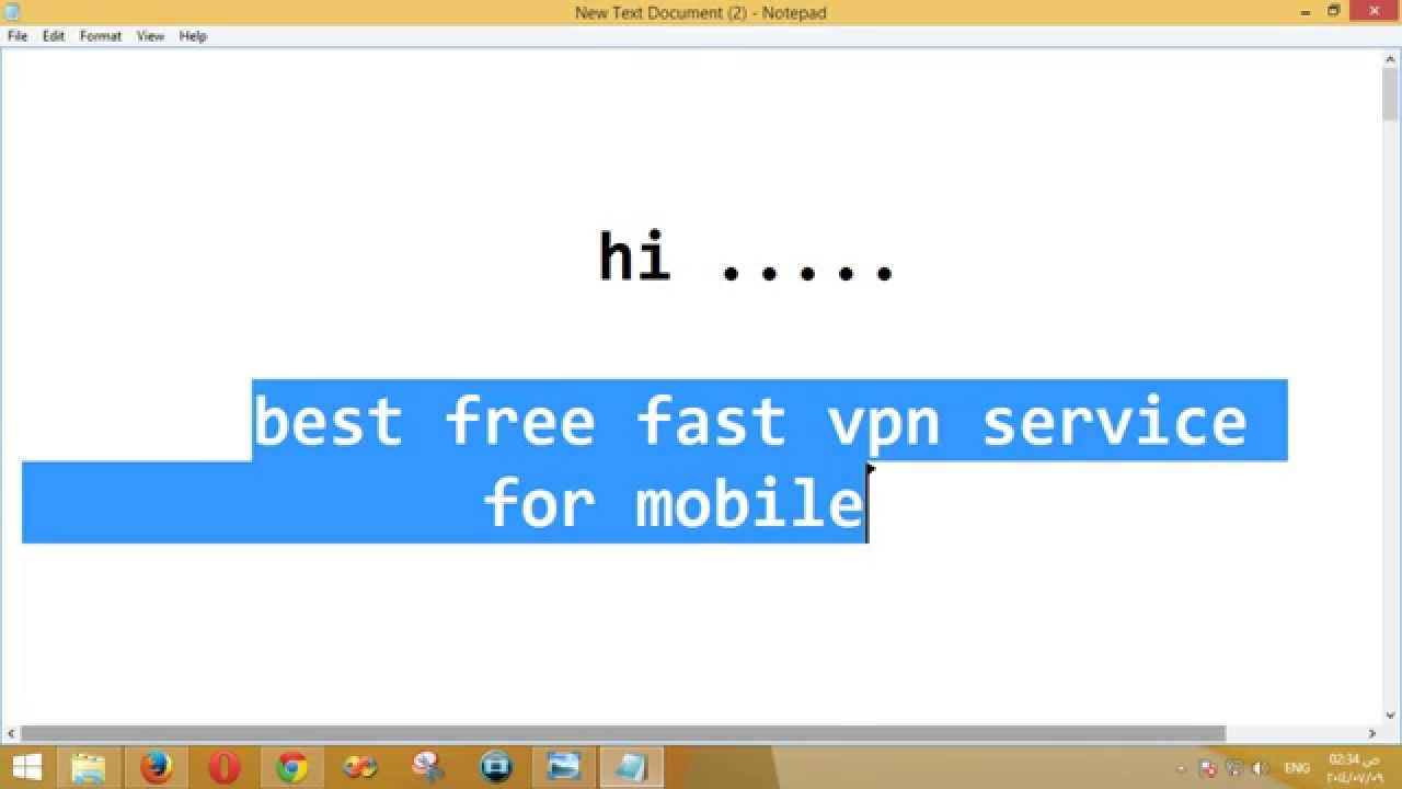Best Free Fast Vpn Service For Mobile Android You