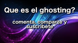 Que es el ghosting?-Martha Debayle