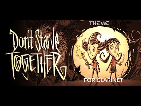 Don't Starve Together Theme For Clarinet