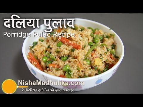 Vegetable Dalia Pulao recipe - Broken Wheat with Vegetable recipe