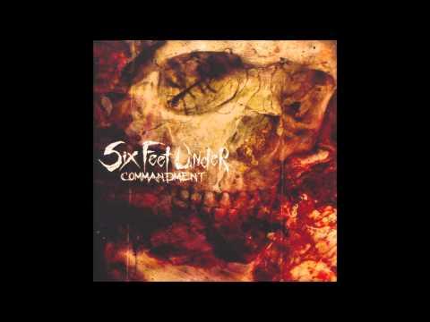 Six Feet Under - Thou Shall Kill (HQ)