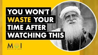 Sadhguru's Life Changing Advice on TIMING & It's Role in Success | Mystics of India | 2019