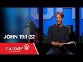 John 19:1-22 - Skip Heitzig