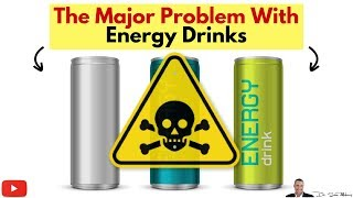 ☕ The Major Health Problem With Energy Drinks and Caffeine - by Dr Sam Robbins
