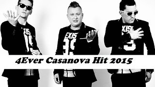 4Ever Casanova  2015 (oficjalne audio)