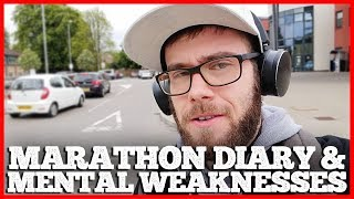 60 Days To Run A Marathon - Diary 5 & 6 - Mental Weaknesses | #CODEFIERCE