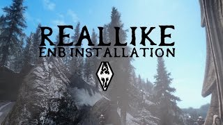Skyrim - How to Install RealLike ENB: Performance & Quality Versions (Detailed)
