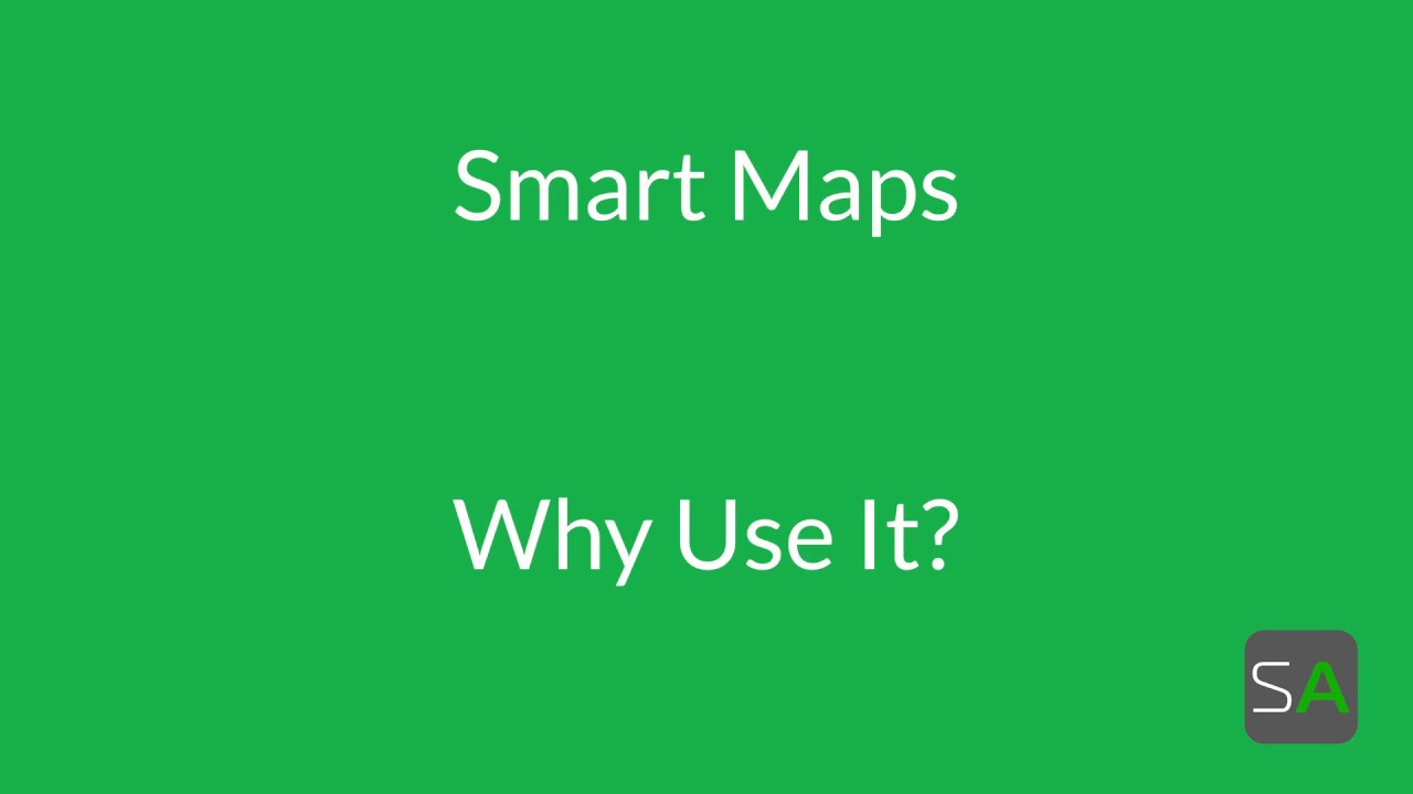 Introducing Smart Maps