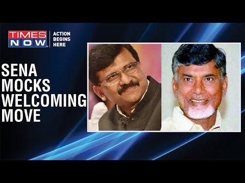 """Shiv Sena's Sanjay Raut TAUNTS TDP Chief Chandrababu Naidu, says """"We need a strong opposition"""""""