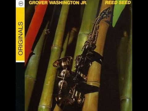 Grover Washington Jr. - Loran's Dance