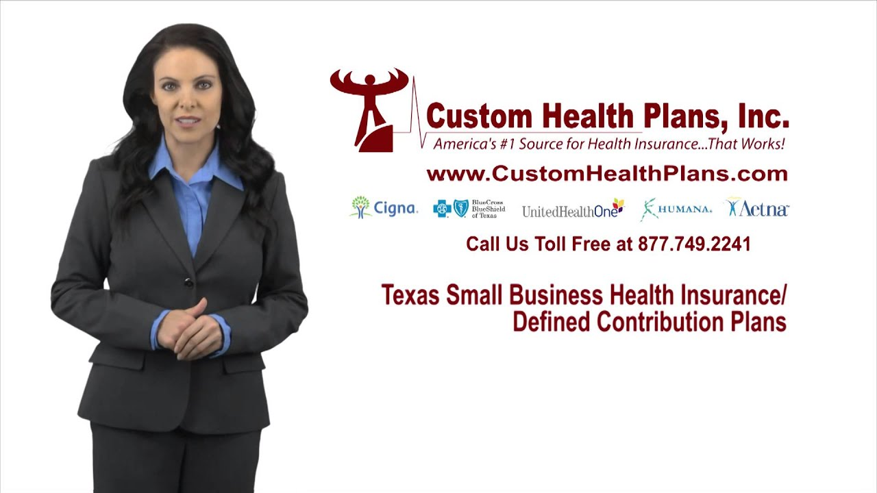 Texas Small Business health Insurance Plans / Defined ...