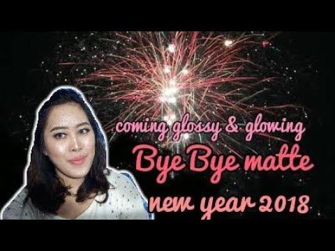 trend-make-up-2018-bye-bye-matte||tutorial-||-curhat-||bahasa