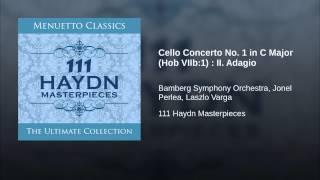 Cello Concerto No. 1 in C Major (Hob VIIb:1) : II. Adagio