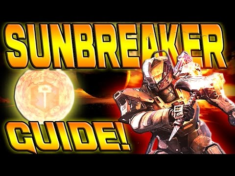 Destiny - HOW TO SUN WRECK! ULTIMATE SUNBREAKER GUIDE!