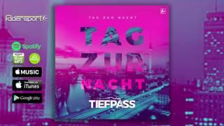 Tiefpass - Tag zur Nacht (Anstandslos & Durchgeknallt Remix Radio Edit)