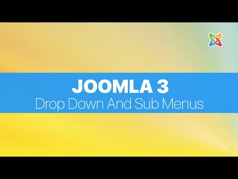Joomla 3.2 FULL Tutorial For Absolute Beginners - Creating Drop Down And Sub Menus