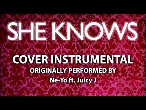 She Knows (Cover Instrumental) [In the Style of Ne-Yo ft. Juicy J]