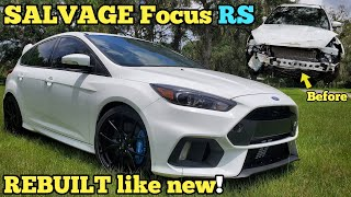 Rebuilding a Junkyard Ford Focus RS  with MAJOR Frame Damage LIKE BRAND NEW!