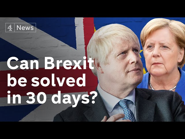 Brexit: Merkel gives Johnson 30 days to find backstop solution