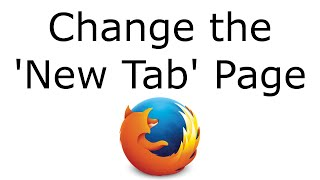 Change the New Tab Page (Firefox 41+)