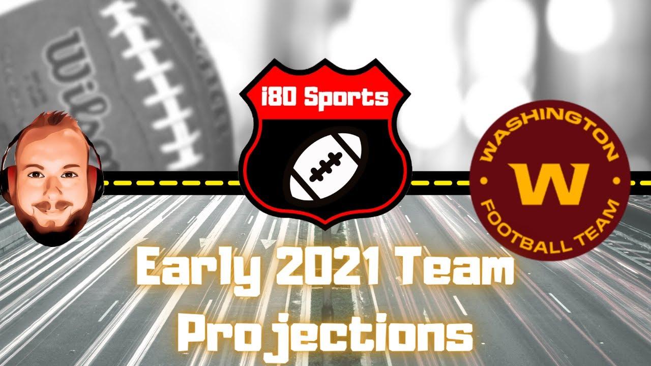 Early 2021 NFL Projections- Washington Football Team